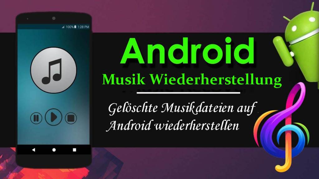 gelöschte Musik auf Android wiederherstellen