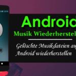4 Möglichkeiten, gelöschte Musikdateien unter Android wiederherzustellen