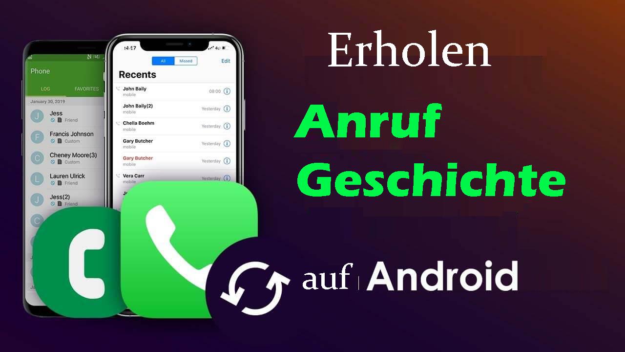 Anrufliste auf Android wiederherstellen