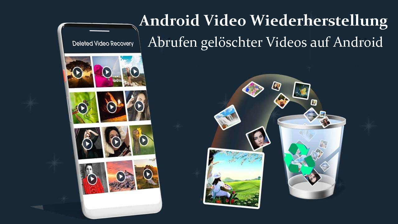 Android Video Wiederherstellung